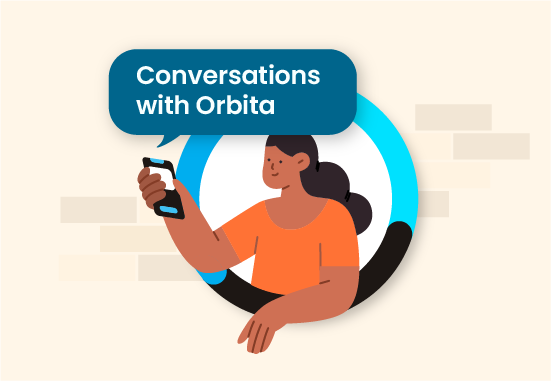 Episode 1 Introduction to Conversations with Orbita