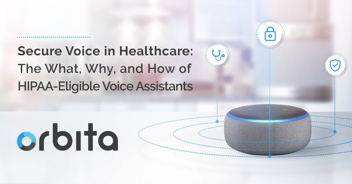 Replay Webinar - Secure Voice in Healthcare: The What, Why, and How of HIPAA-Eligible Voice Assistants