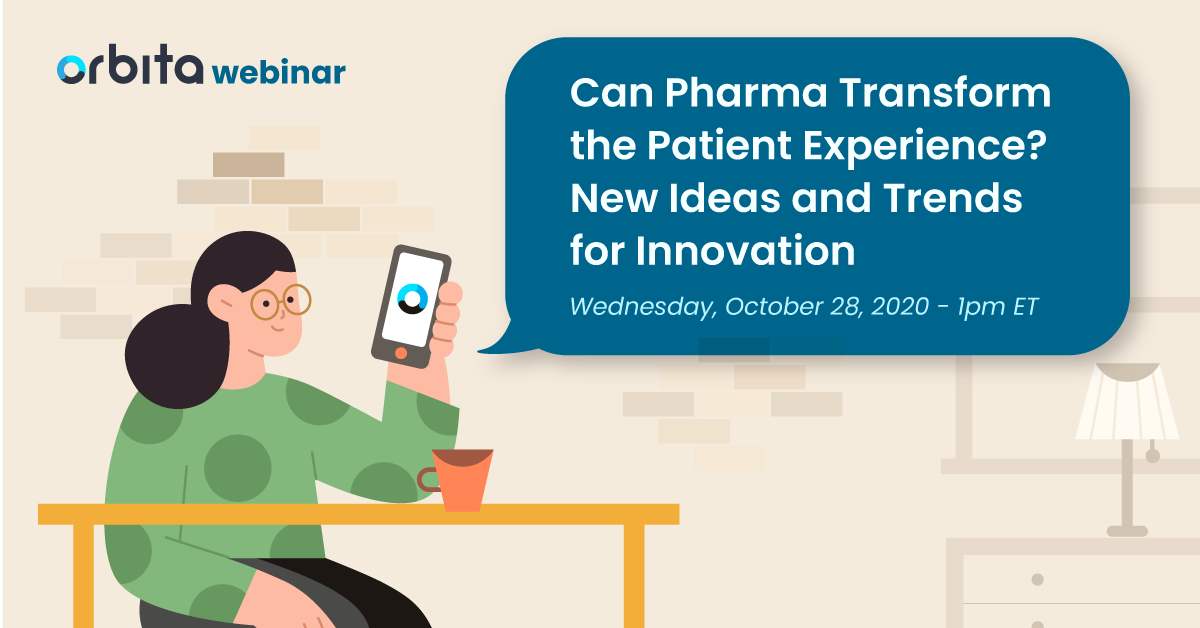 Can Pharma Transform the Patient Experience? New Ideas and Trends for Innovation