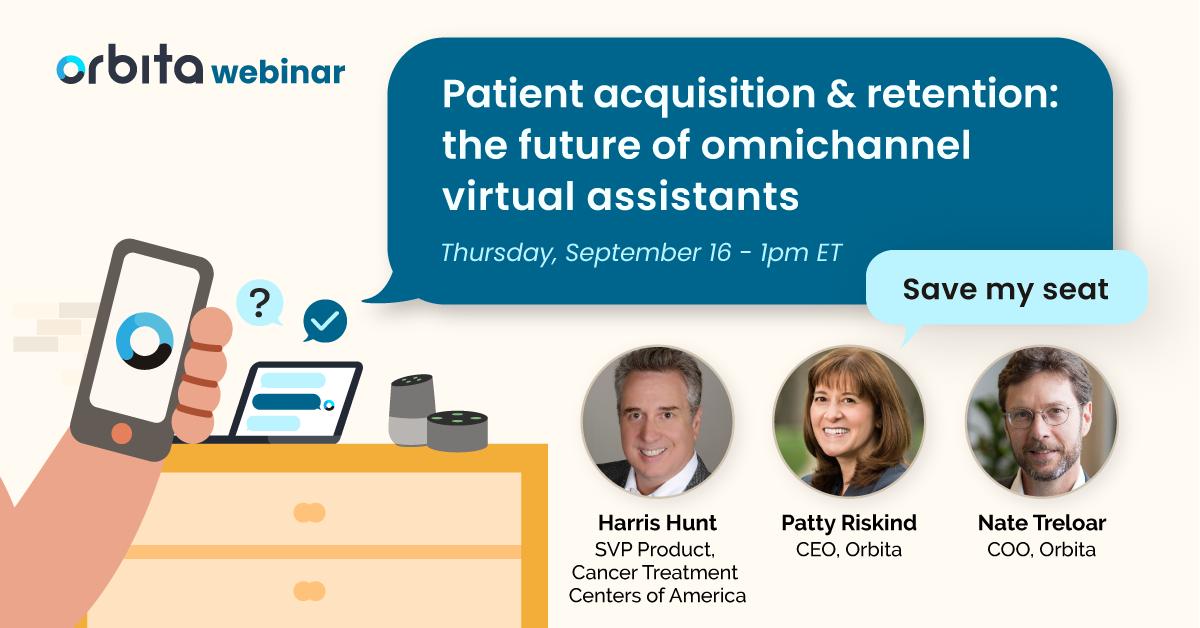 Patient acquisition & retention: the future of omnichannel virtual assistants