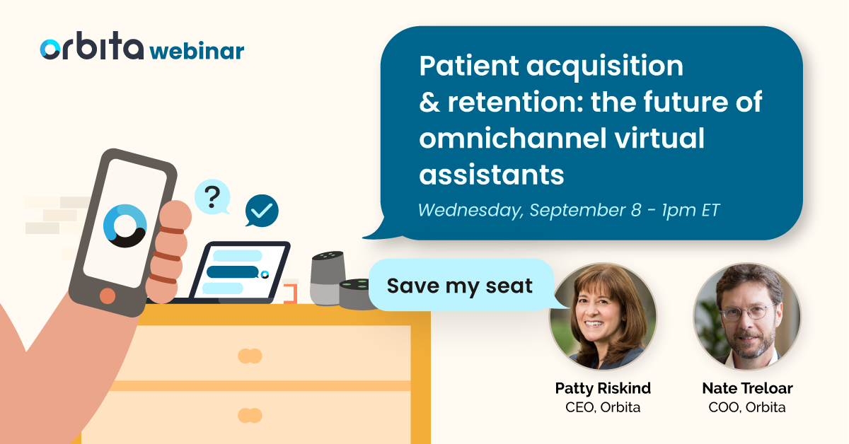 Orbita webinar - Patient acquisition & retention: the future of omnichannel virtual assistants