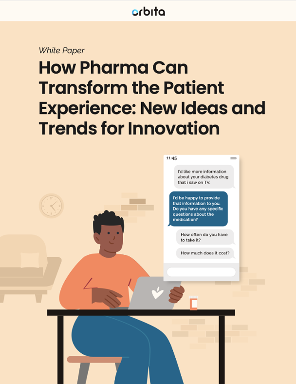 White Paper- How Pharma Can Transform the Patient Experience- New Ideas and Trends for Innovation-1